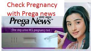 Pregnancy Test with Prega news